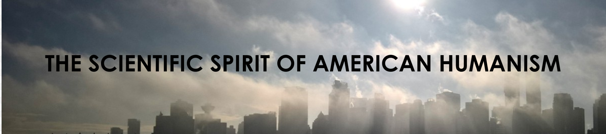 The Scientific Spirit of American Humanism